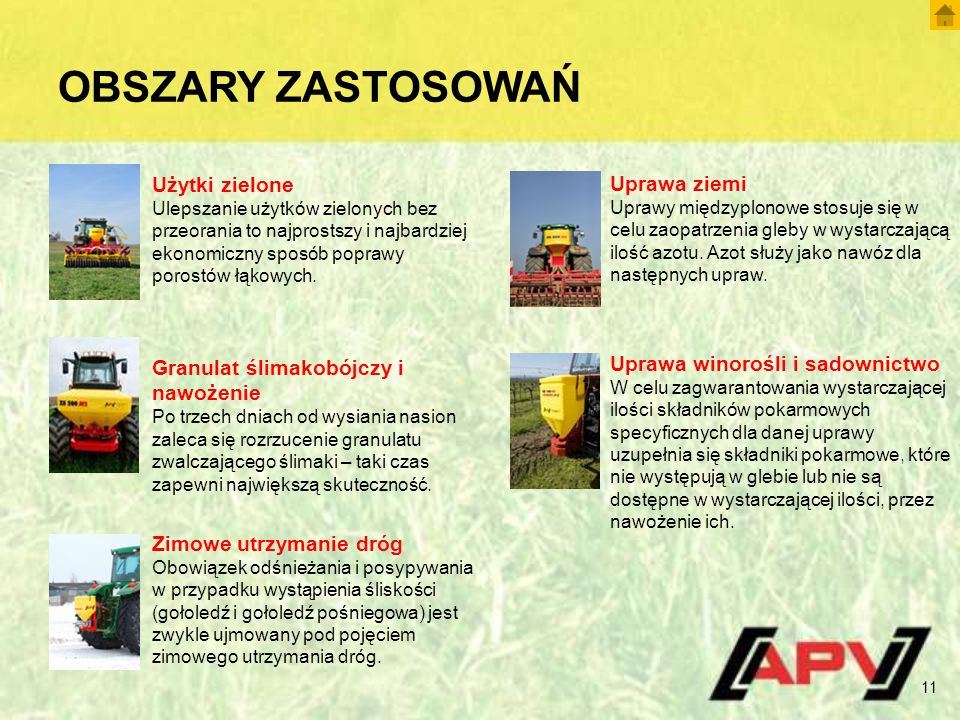 OBSZARY ZASTOSOWAŃ 11 Użytki zielone Ulepszanie użytków zielonych bez przeorania to najprostszy i najbardziej ekonomiczny sposób poprawy porostów łąkowych.