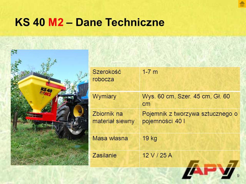 KS 40 M2 – Dane Techniczne 9 Szerokość robocza 1-7 m WymiaryWys.