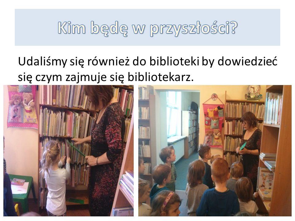 Udaliśmy się również do biblioteki by dowiedzieć się czym zajmuje się bibliotekarz.