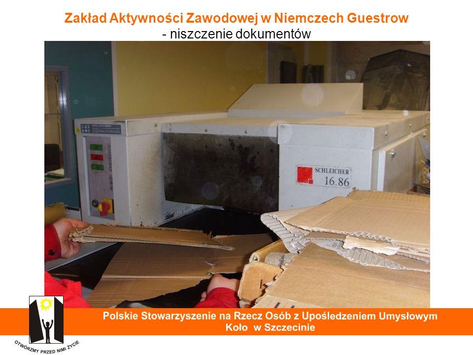 Zakład Aktywności Zawodowej w Niemczech Guestrow - niszczenie dokumentów 25