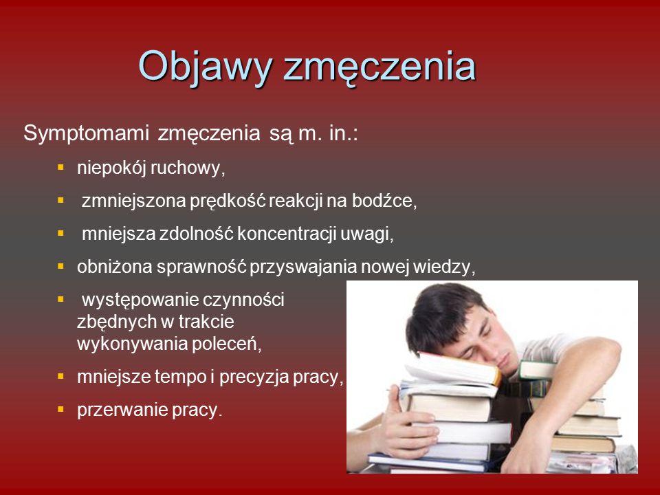 Objawy zmęczenia Symptomami zmęczenia są m.