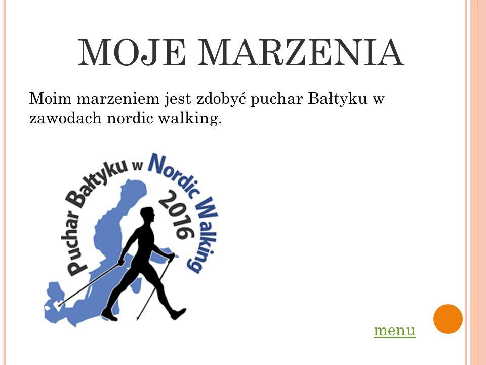 MOJE HOBBY Moim hobby jest Nordic Walking. Często wychodzę z psem na spacery. Poprzez moje hobby rozwijam swoją pasje. Osiągam różne sukcesy, które zd