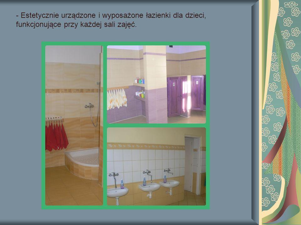 - Estetycznie urządzone i wyposażone łazienki dla dzieci, funkcjonujące przy każdej sali zajęć.