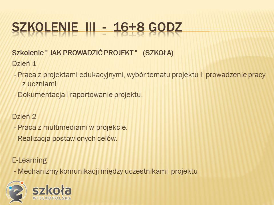 Szkolenie JAK PROWADZIĆ PROJEKT (SZKOŁA) Dzień 1 - Praca z projektami edukacyjnymi, wybór tematu projektu i prowadzenie pracy z uczniami - Dokumentacja i raportowanie projektu.