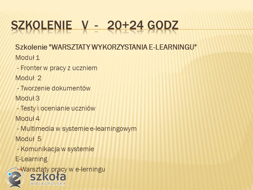 Szkolenie WARSZTATY WYKORZYSTANIA E-LEARNINGU Moduł 1 - Fronter w pracy z uczniem Moduł 2 - Tworzenie dokumentów Moduł 3 - Testy i ocenianie uczniów Moduł 4 - Multimedia w systemie e-learningowym Moduł 5 - Komunikacja w systemie E-Learning - Warsztaty pracy w e-lerningu