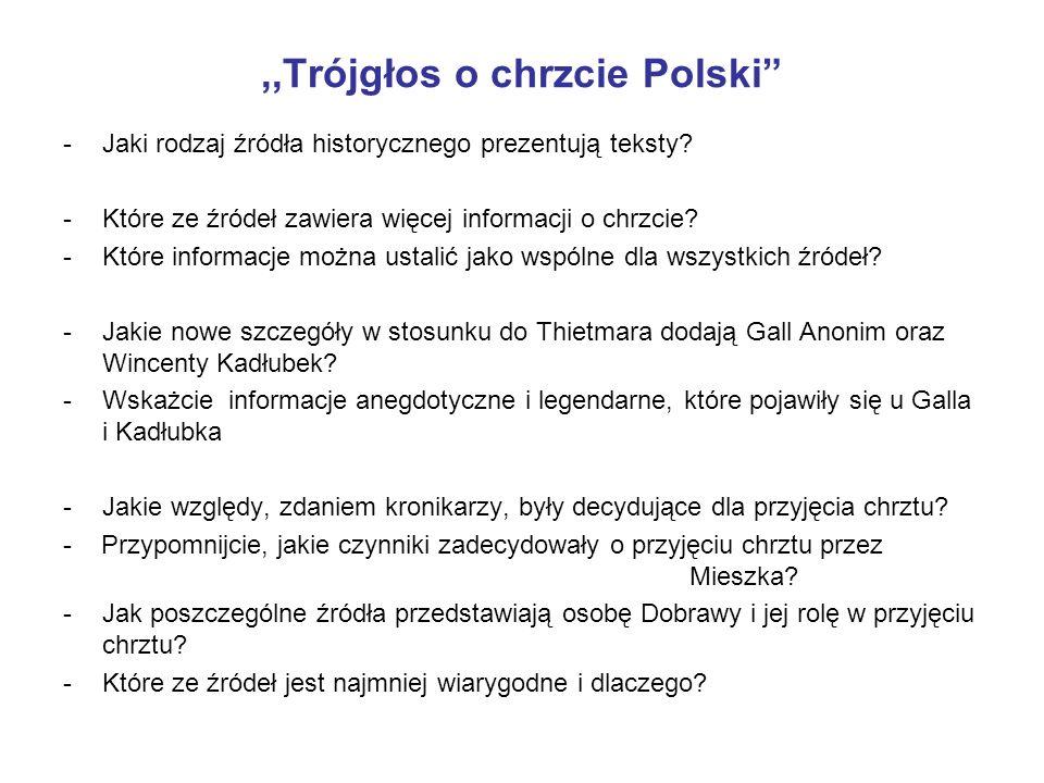 ,,Trójgłos o chrzcie Polski -Jaki rodzaj źródła historycznego prezentują teksty.