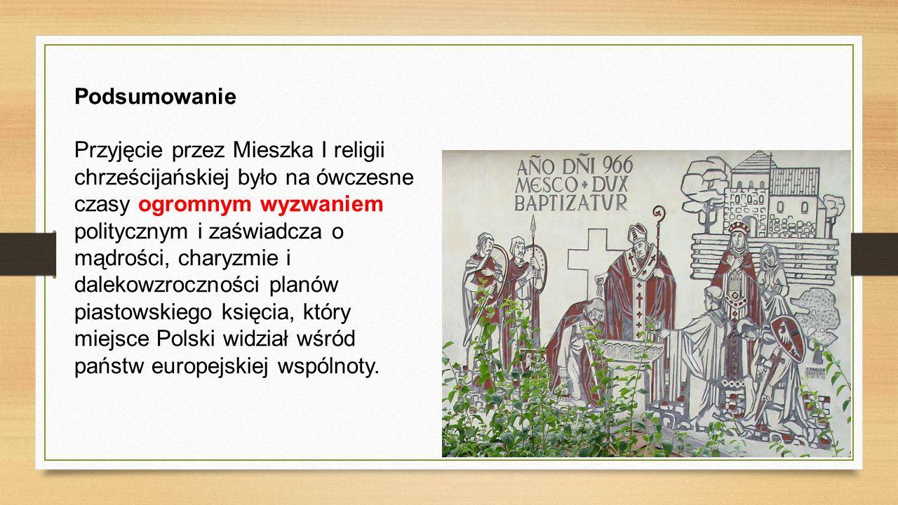 Chrzest Mieszka I zapoczątkował proces chrystianizacji i doprowadził do przyjęcia przez większość mieszkańców ziem polskich religii chrześcijańskiej w obrządku rzymskim.
