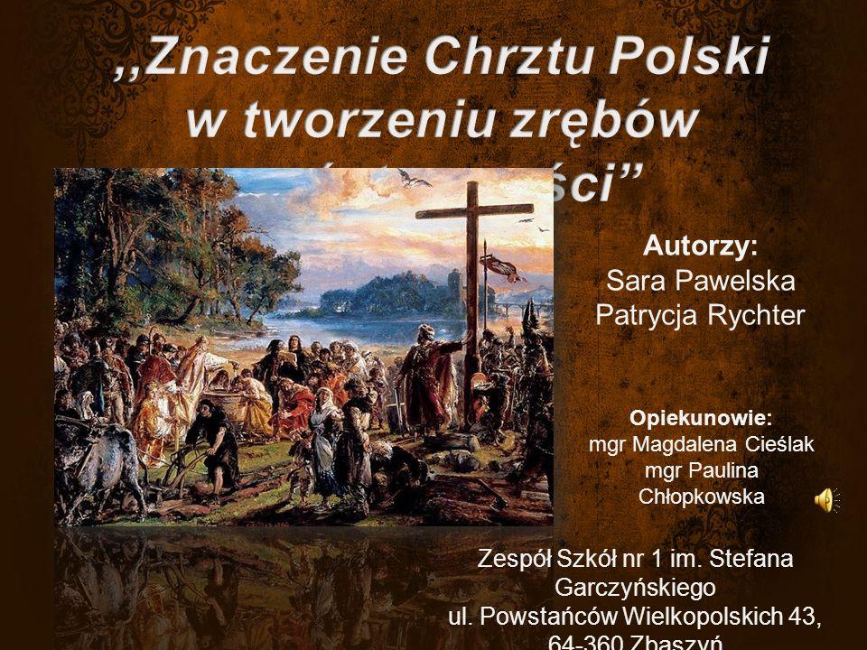Autorzy: Sara Pawelska Patrycja Rychter Opiekunowie: mgr Magdalena Cieślak mgr Paulina Chłopkowska Zespół Szkół nr 1 im.