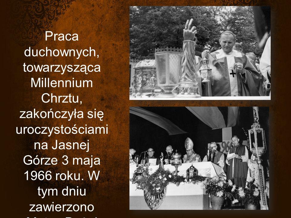 Praca duchownych, towarzysząca Millennium Chrztu, zakończyła się uroczystościami na Jasnej Górze 3 maja 1966 roku.