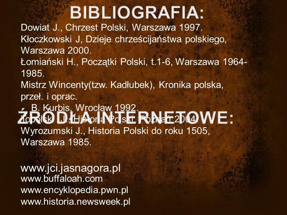 Dowiat J., Chrzest Polski, Warszawa 1997.
