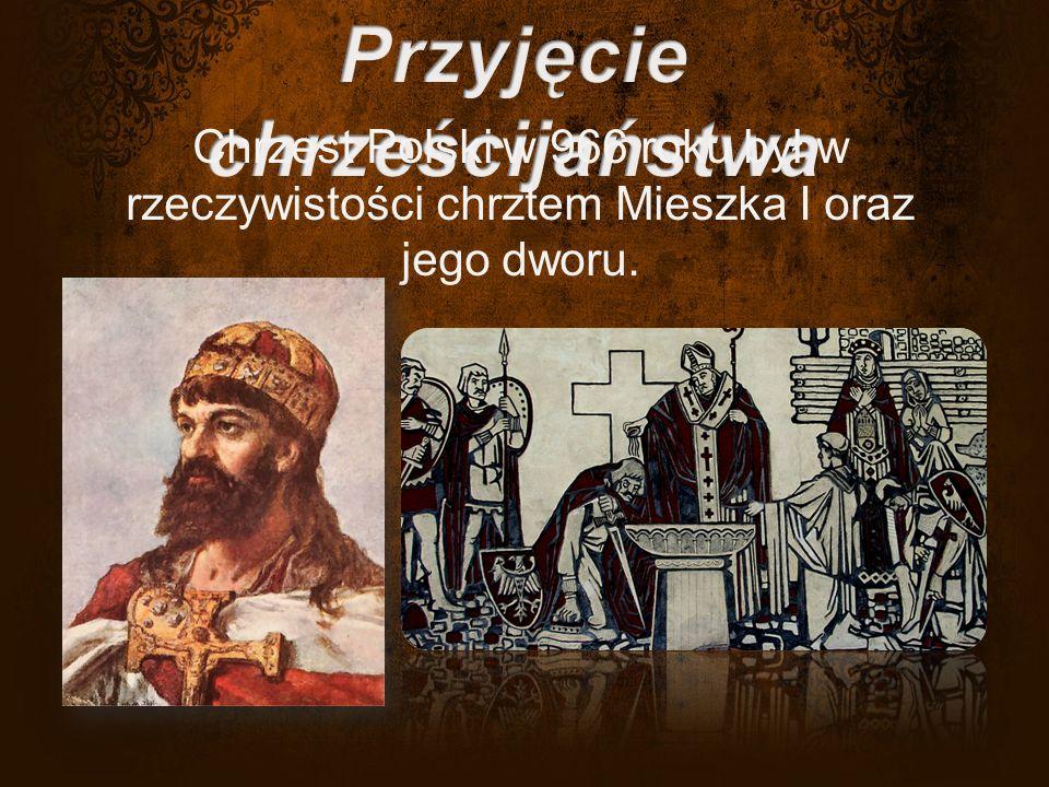 Chrzest Polski w 966 roku był w rzeczywistości chrztem Mieszka I oraz jego dworu.
