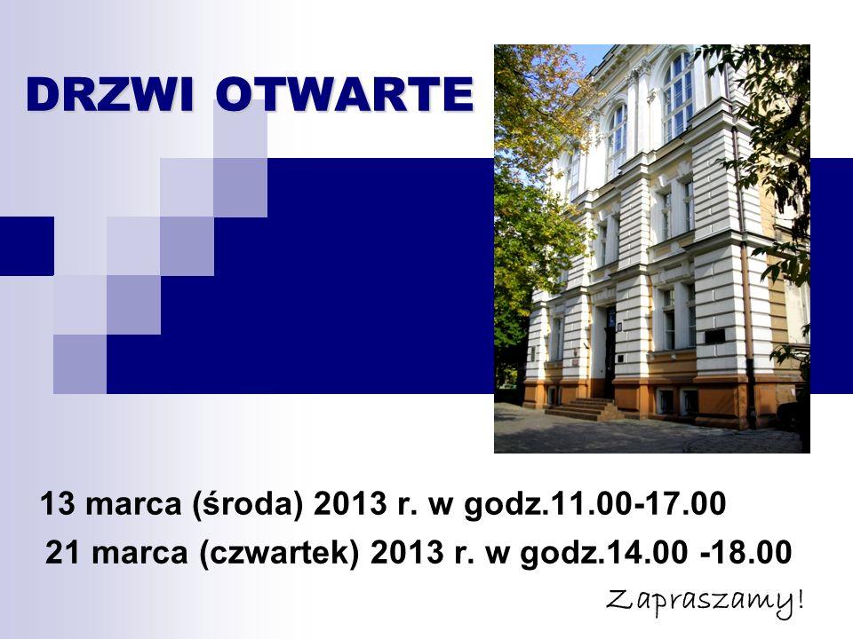DRZWI OTWARTE DRZWI OTWARTE 13 marca (środa) 2013 r.