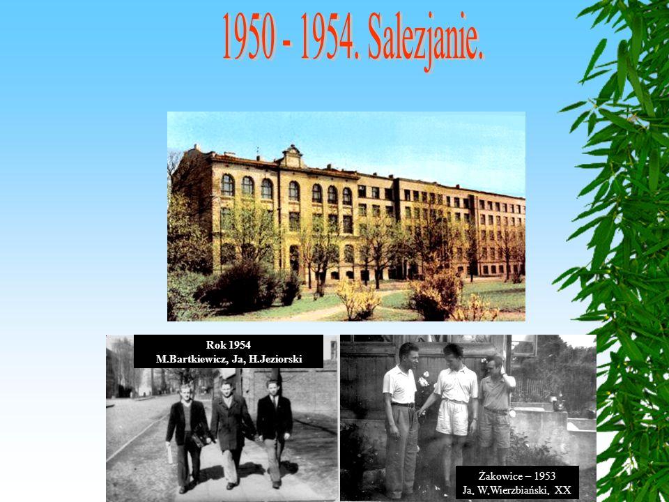 13 Rok 1954 M.Bartkiewicz, Ja, H.Jeziorski Żakowice – 1953 Ja, W,Wierzbiański, XX