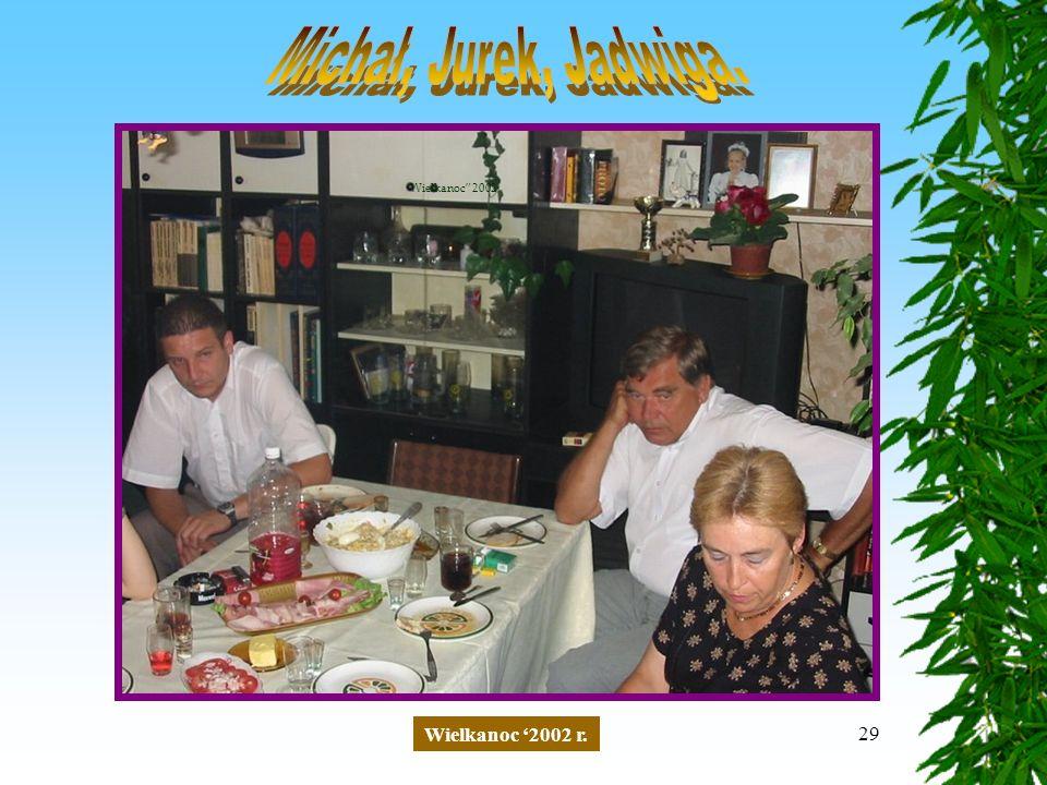 29 Wielkanoc '2002 r. Wielkanoc 2002