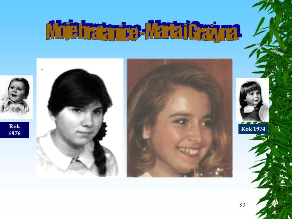 30 Marta_Grazyna Rok 1976 Rok 1974