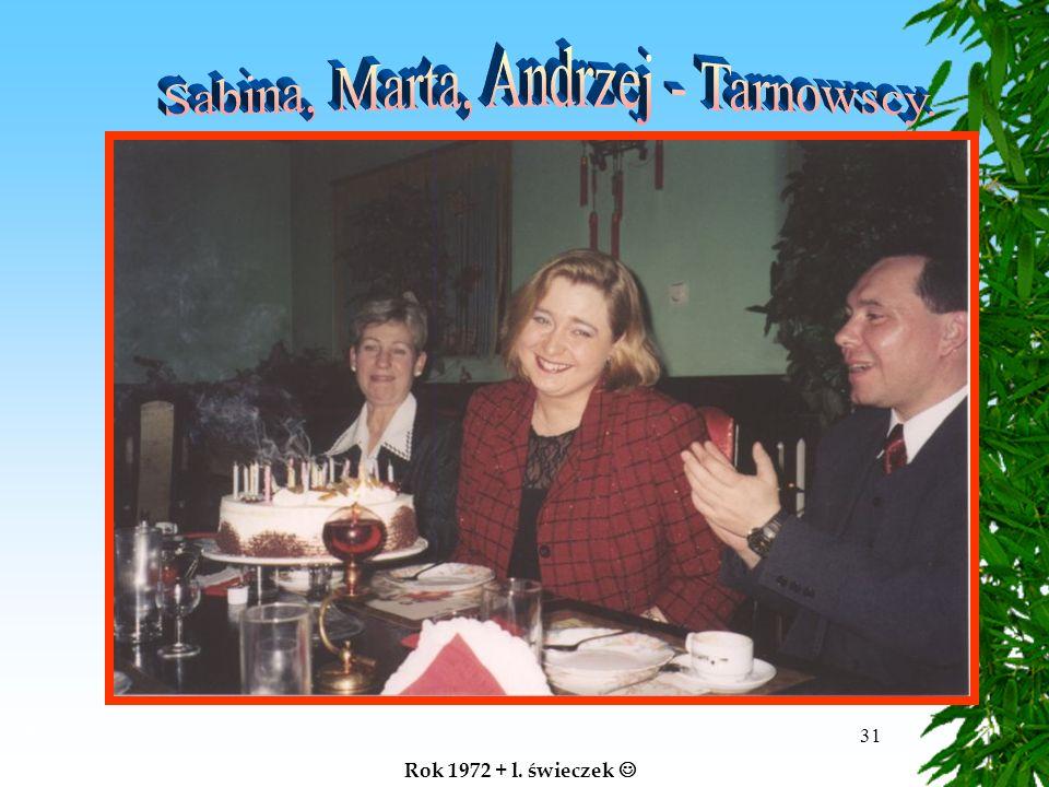 31 Rok 1972 + l. świeczek Tarnows cy