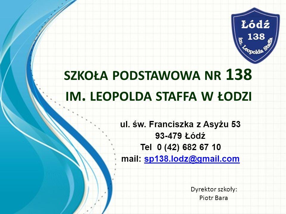 SZKOŁA PODSTAWOWA NR 138 IM. LEOPOLDA STAFFA W ŁODZI ul.