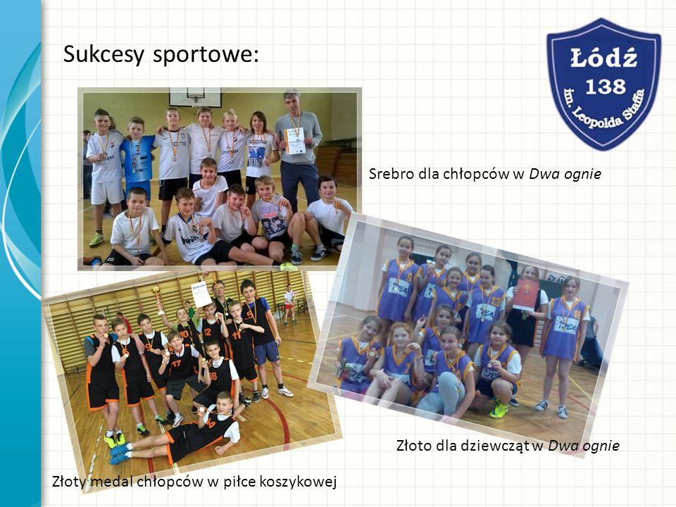 Sukcesy sportowe: Złoty medal chłopców w piłce koszykowej Srebro dla chłopców w Dwa ognie Złoto dla dziewcząt w Dwa ognie