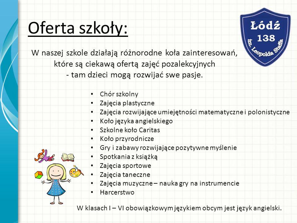 Organizujemy: ciekawe imprezy, konkursy klasowe, szkolne i międzyszkolne, wycieczki, zielone szkoły.