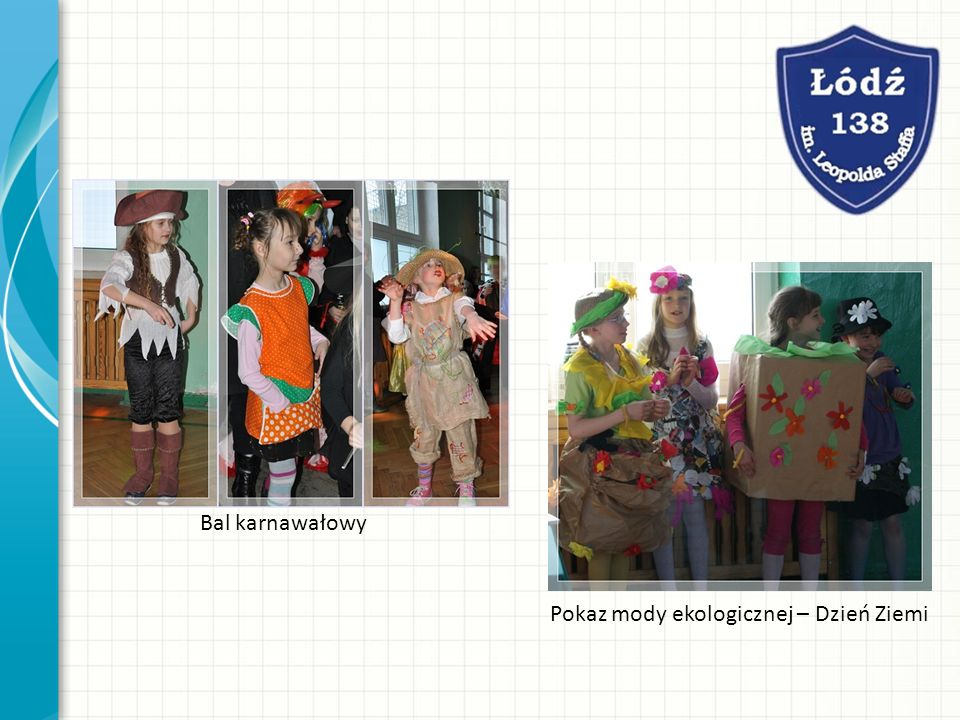 Bal karnawałowy Pokaz mody ekologicznej – Dzień Ziemi