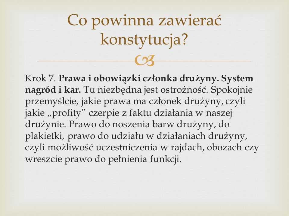  Krok 7. Prawa i obowiązki członka drużyny. System nagród i kar.
