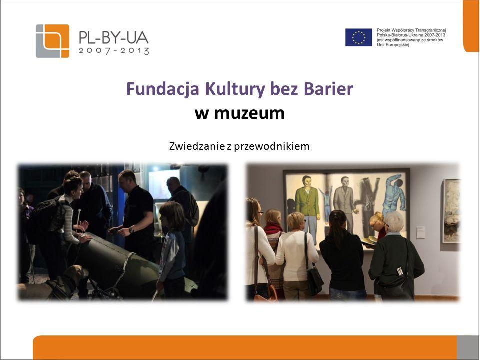 Fundacja Kultury bez Barier w muzeum Dotykanie oryginałów