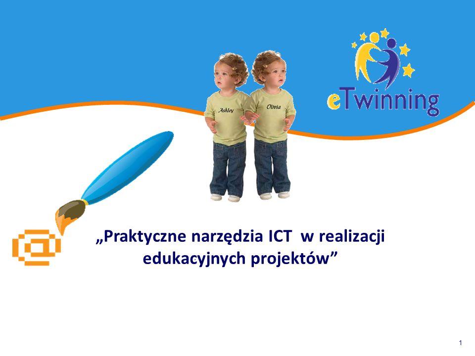 """1 """"Praktyczne narzędzia ICT w realizacji edukacyjnych projektów"""