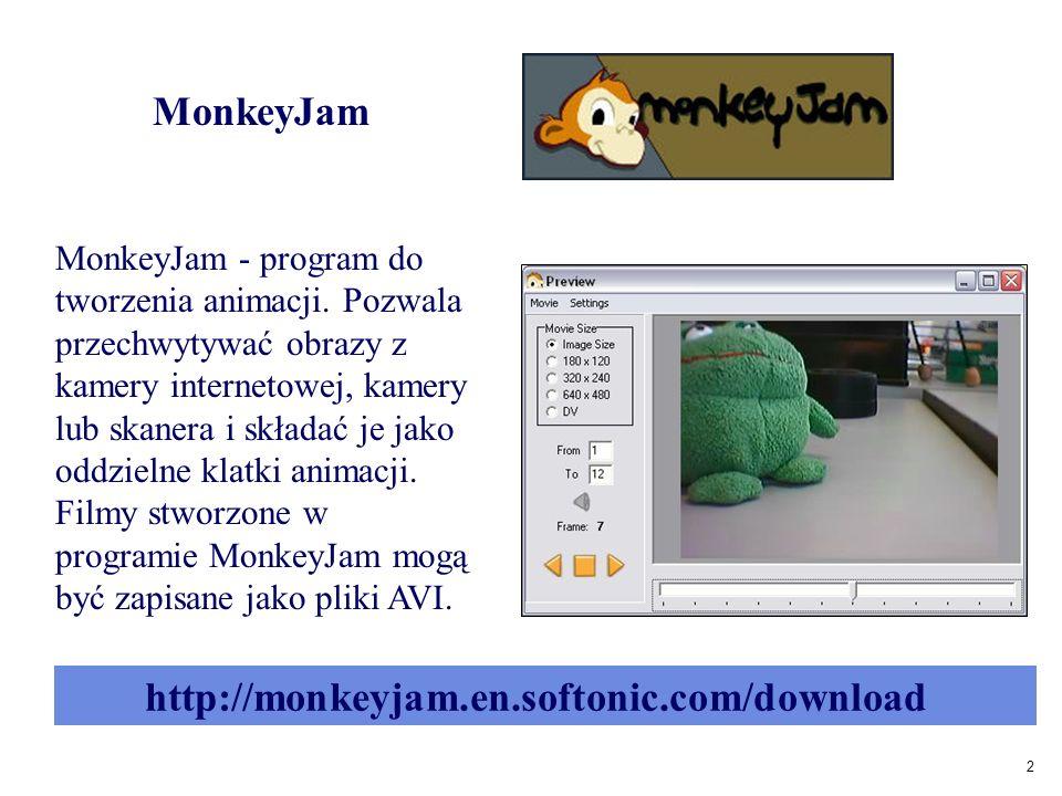 2 MonkeyJam MonkeyJam - program do tworzenia animacji.