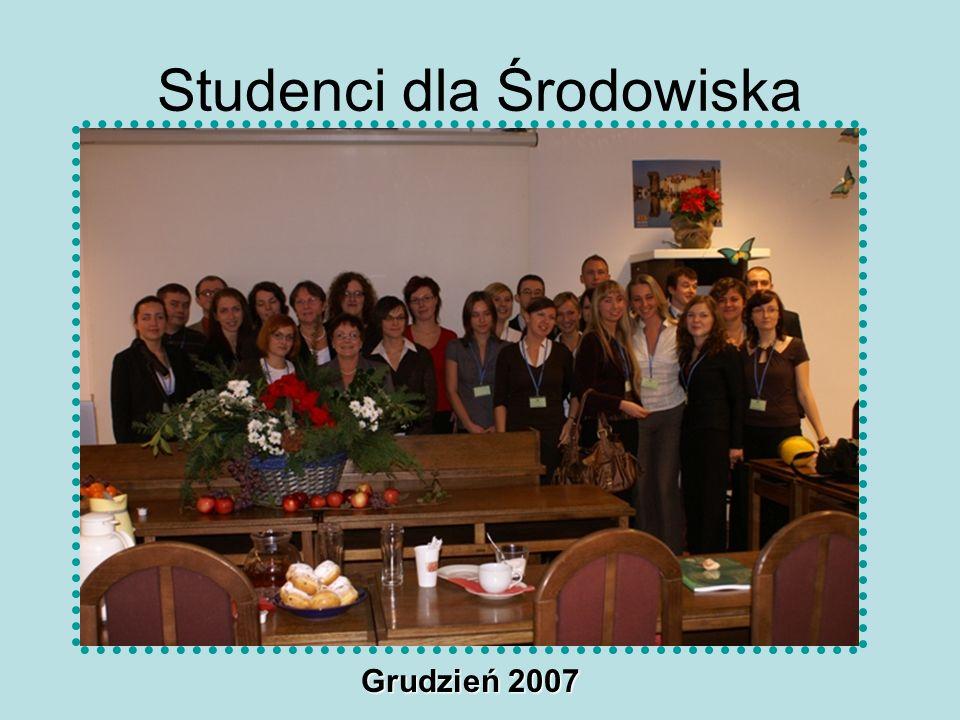 Studenci dla Środowiska Grudzień 2007