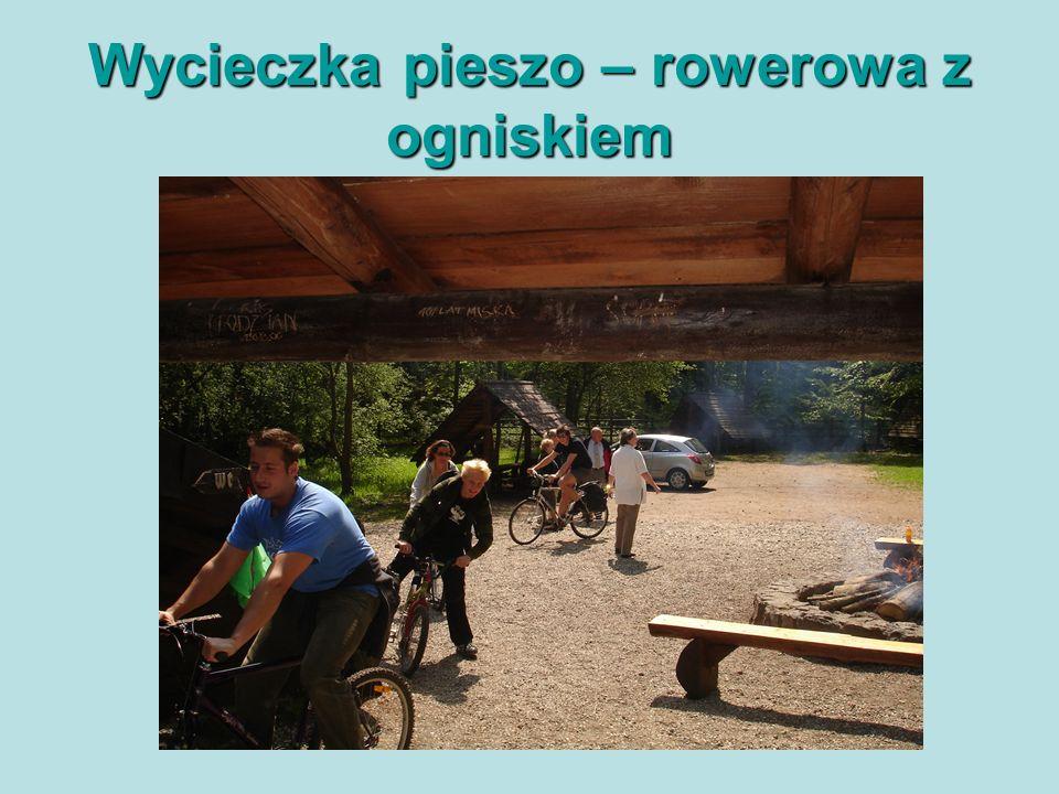 Wycieczka pieszo – rowerowa z ogniskiem