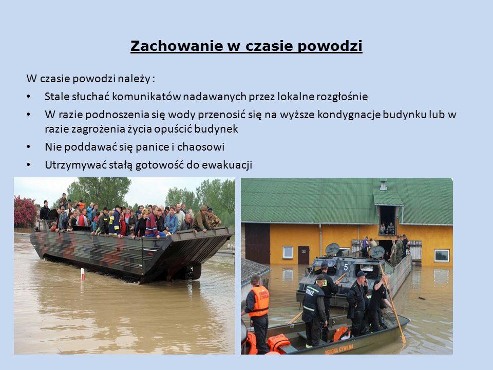 W czasie powodzi nie wolno używać wód powodziowych i gruntowych do celów spożywczych i sanitarnych poruszać się po terenach zalewowych, jeżeli woda płynie wielki prądem zbliżać się do słupów i urządzeń linii energetycznych spożywać żywności, która miała kontakt z wodą powodziową