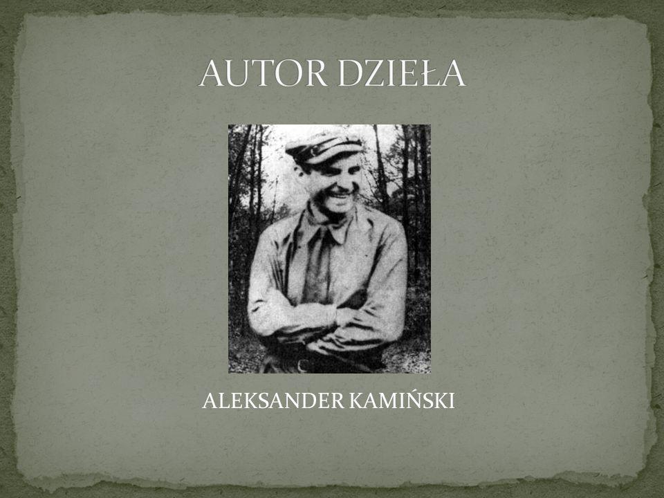 ALEKSANDER KAMIŃSKI