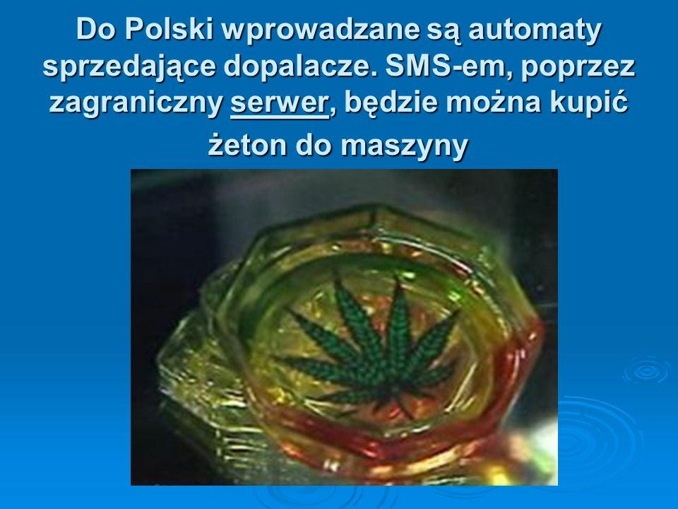 Do Polski wprowadzane są automaty sprzedające dopalacze.