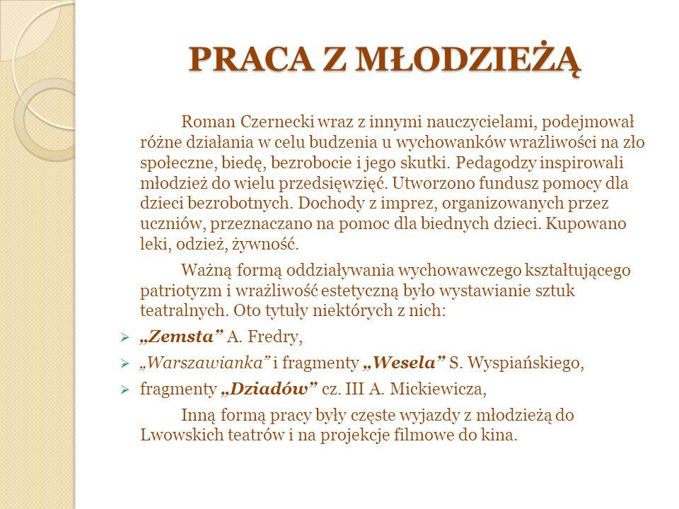 SPOTKANIA Z CIEKAWYMI LUDŹMI ORGANIZOWANE DLA MŁODZIEŻY Na zdjęciu pisarz Juliusz Kaden – Bandrowski, R.