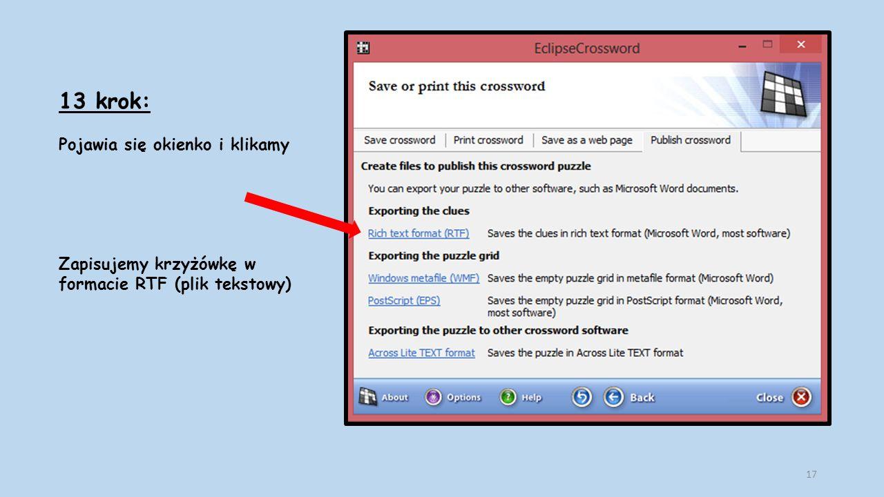 13 krok: Pojawia się okienko i klikamy Zapisujemy krzyżówkę w formacie RTF (plik tekstowy) 17