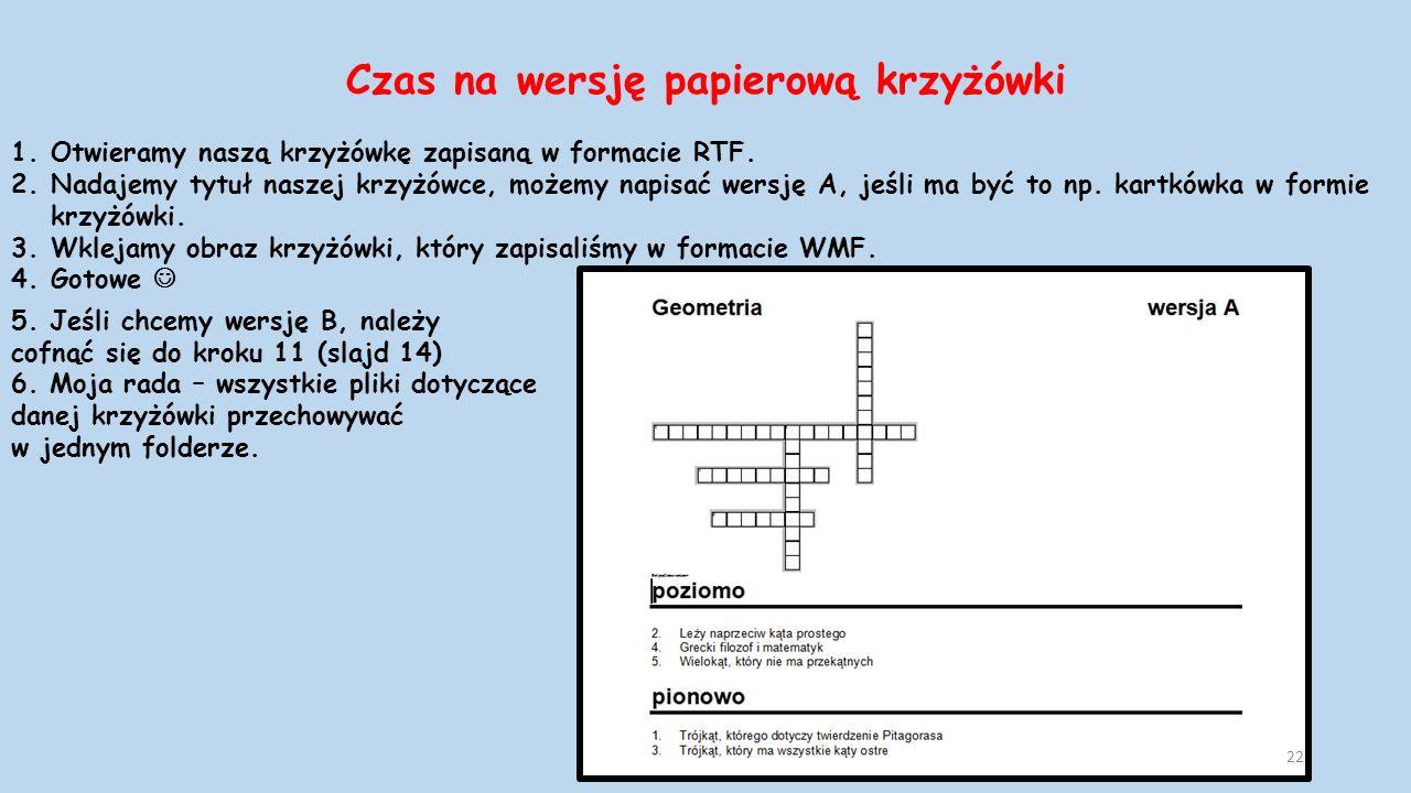 Czas na wersję papierową krzyżówki 1.Otwieramy naszą krzyżówkę zapisaną w formacie RTF.