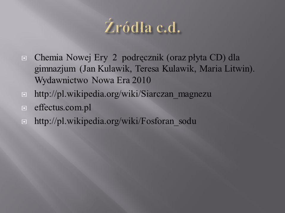  Chemia Nowej Ery 2 podręcznik (oraz płyta CD) dla gimnazjum (Jan Kulawik, Teresa Kulawik, Maria Litwin). Wydawnictwo Nowa Era 2010  http://pl.wikip