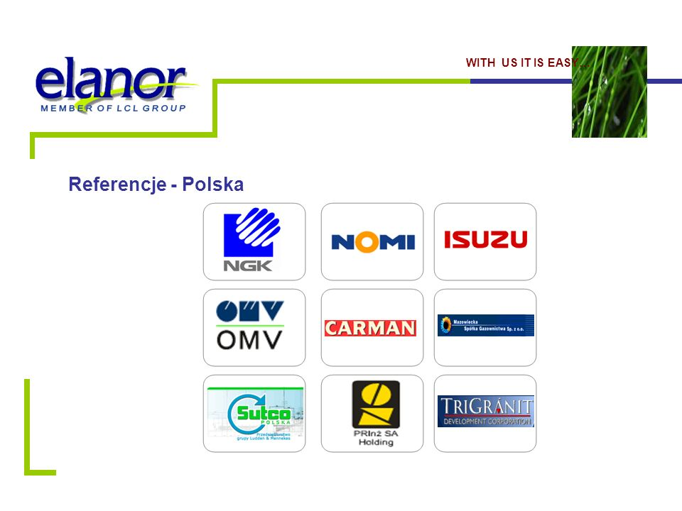 Referencje - Polska WITH US IT IS EASY…
