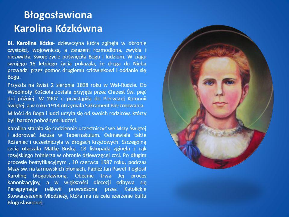 Błogosławiona Karolina Kózkówna Bł.