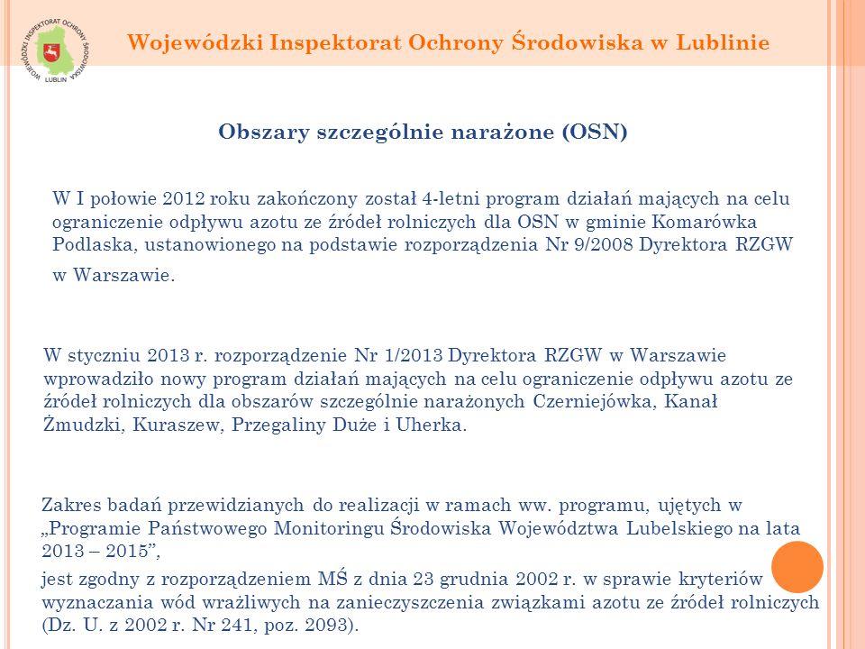 W I połowie 2012 roku zakończony został 4-letni program działań mających na celu ograniczenie odpływu azotu ze źródeł rolniczych dla OSN w gminie Komarówka Podlaska, ustanowionego na podstawie rozporządzenia Nr 9/2008 Dyrektora RZGW w Warszawie.