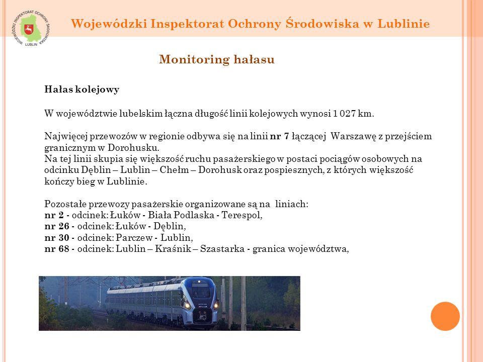 Wojewódzki Inspektorat Ochrony Środowiska w Lublinie W województwie lubelskim łączna długość linii kolejowych wynosi 1 027 km.