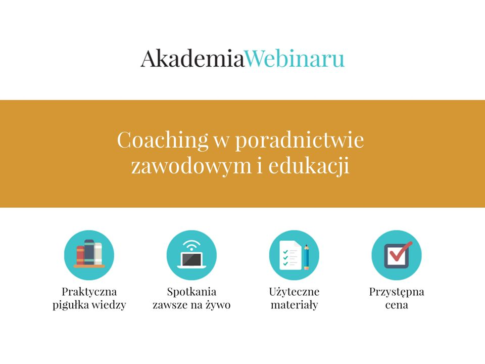 PLAN Definicja, proces - zmiana Możliwość wykorzystania coachingu w poradnictwie zawodowym i edukacji Model SPACE – przykład z terapii poznawczo – behawioralnej Prezentacja metod