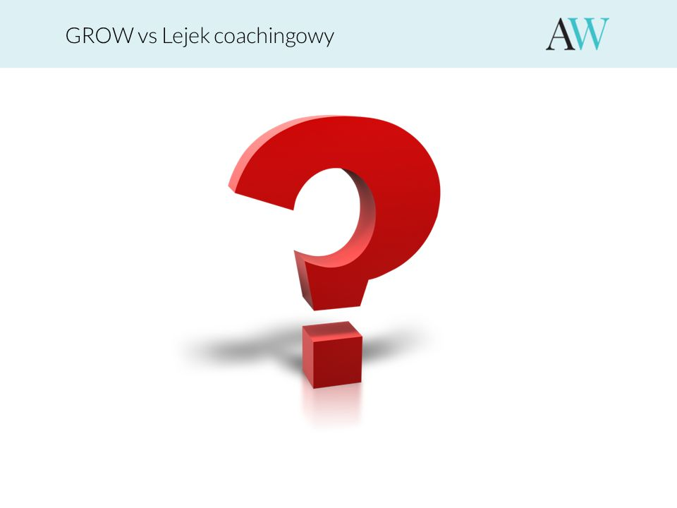 GROW vs Lejek coachingowy