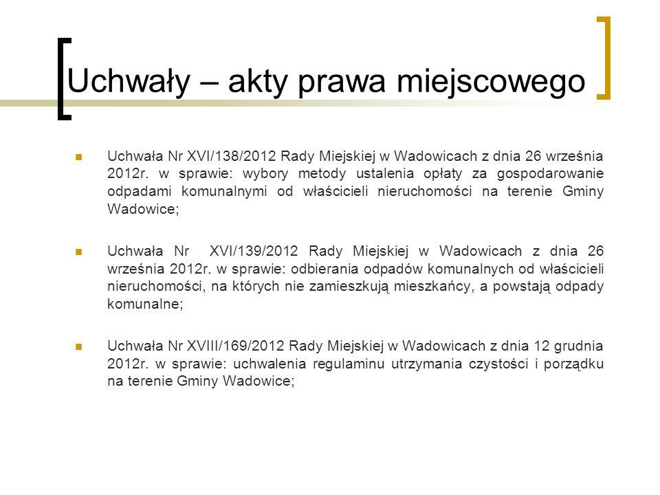 Uchwały – akty prawa miejscowego Uchwała Nr XVI/138/2012 Rady Miejskiej w Wadowicach z dnia 26 września 2012r. w sprawie: wybory metody ustalenia opła