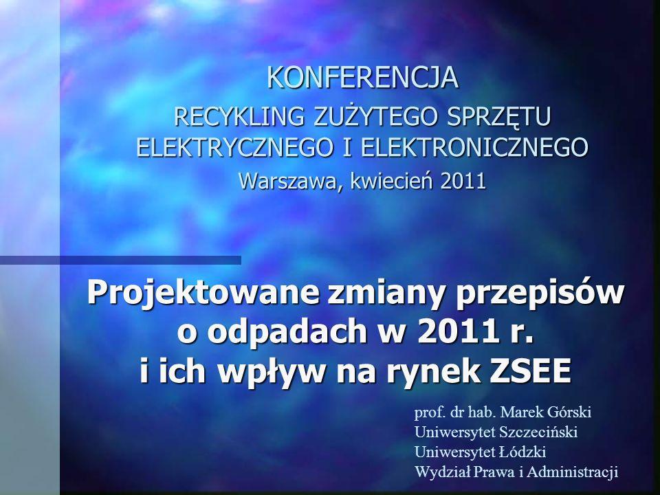 Projektowane zmiany przepisów o odpadach w 2011 r.
