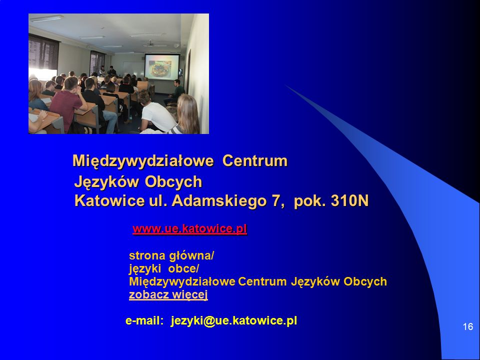 16 Międzywydziałowe Centrum Języków Obcych Katowice ul.