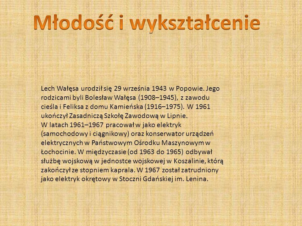 Lech Wałęsa urodził się 29 września 1943 w Popowie.