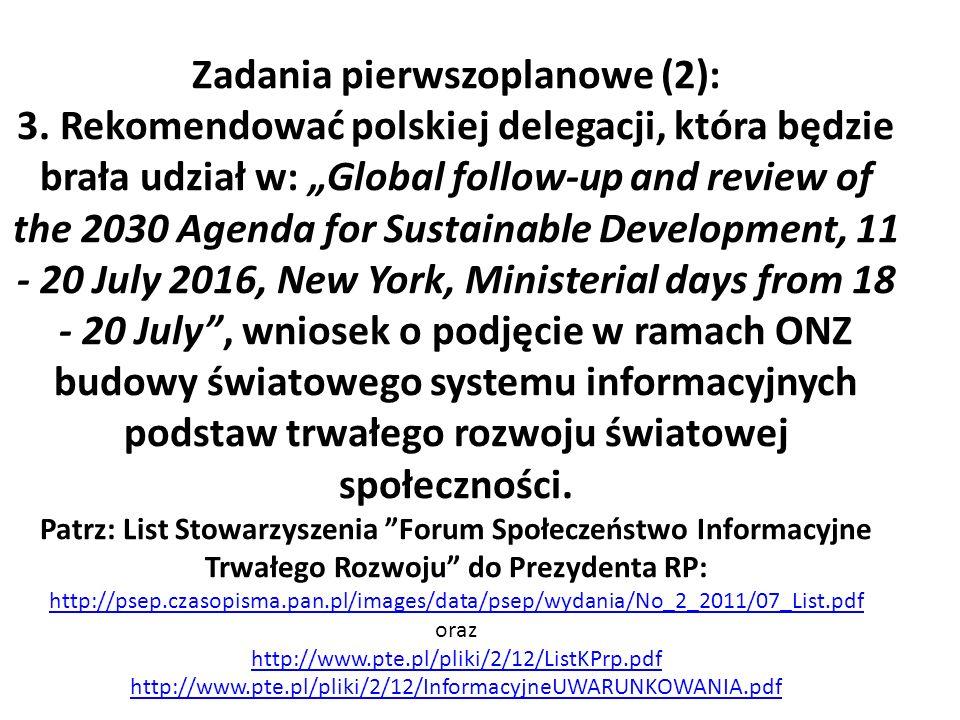 """Zadania pierwszoplanowe (2): 3. Rekomendować polskiej delegacji, która będzie brała udział w: """"Global follow-up and review of the 2030 Agenda for Sust"""
