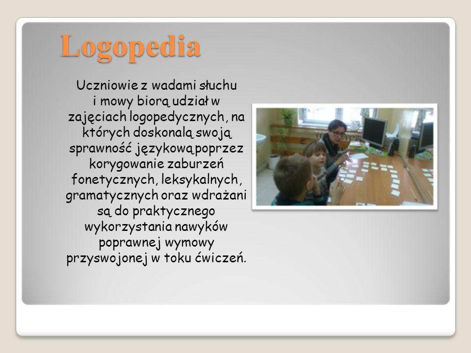 Logopedia Uczniowie z wadami słuchu i mowy biorą udział w zajęciach logopedycznych, na których doskonalą swoją sprawność językową poprzez korygowanie