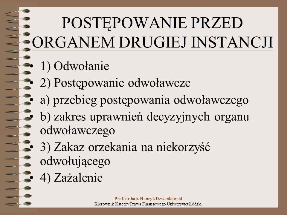ODWOŁANIE Prof. dr hab. Henryk Dzwonkowski Kierownik Katedry Prawa Finansowego Uniwersytet Łódzki